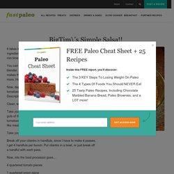 BigTim\'s Simple Salsa!! – fastPaleo