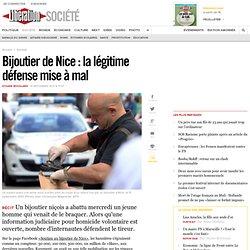 Bijoutier de Nice: la légitime défense mise à mal