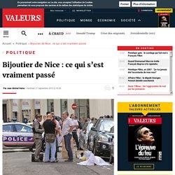 Bijoutier de Nice : ce qui s'est vraiment passé