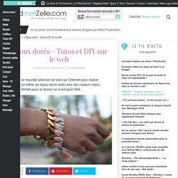 Bijoux dorés – Tutos et DIY sur le web