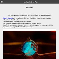 Les bijoux semblant sortis d'un conte de fée de Manon Richard