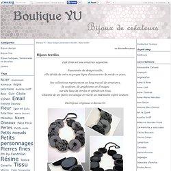 Bijoux textiles - Boutique YU