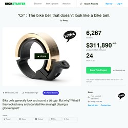 """Oi"" : The bike bell that doesn't look like a bike bell. by Knog"