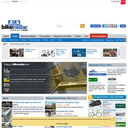 Road Bikes, Bike News, Bike Reviews, Bike Gear, Bike Routes