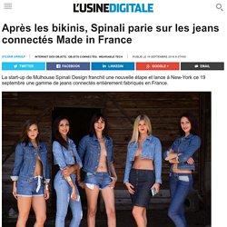 Après les bikinis, Spinali parie sur les jeans connectés Made in France