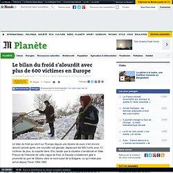 Le bilan du froid s'alourdit avec plus de 600 victimes en Europe