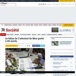 Le bilan de l'attentat de Nice porté à 86 morts