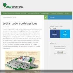 Le bilan carbone de la logistique - Green Logistique