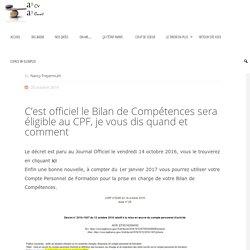 Le Bilan de Compétences sera éligible au CPF dès 2017
