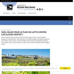 REGION BRETAGNE 04/07/17 Quel bilan pour le plan de lutte contre les algues vertes ?