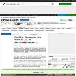 Bilan 2014 : Orange plus forte hausse du CAC 40