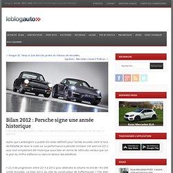 Bilan 2012 : Porsche signe une année historique
