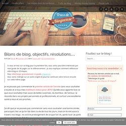 Bilans de blog, objectifs, résolutions...