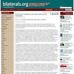 El TLC con Canadá es una mala noticia para Colombia