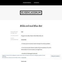 Bilda ord med Blue-Bot – eliseklassrum