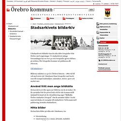 Bildarkiv - Örebro kommun