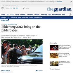 Bilderberg 2012: Bring on the Bilderbabes