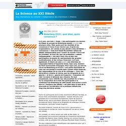 Bilderberg 2010 : quel bilan, quels consensus ? : La Science au