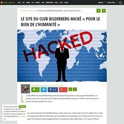 Le site du Club Bilderberg hacké «pour le bien de l'humanité» - Ubergizmo France