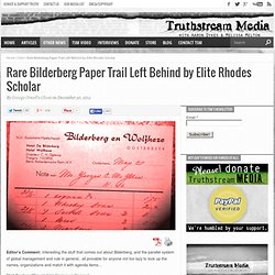 Rare Bilderberg Paper Trail Left Behind by Elite Rhodes Scholar
