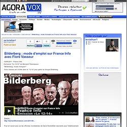 Bilderberg : mode d'emploi sur France Info avec Flore Vasseur