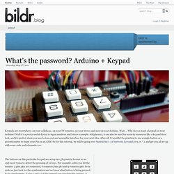 What's the password? Arduino + Keypad