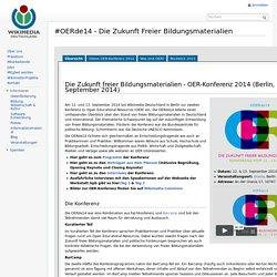 #OERde14 - Die Zukunft Freier Bildungsmaterialien – Wikimedia Deutschland