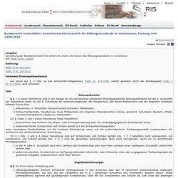 RIS - Gesamte Rechtsvorschrift für Bildungsstandards im Schulwesen - Bundesrecht konsolidiert, Fassung vom 13.09.2016