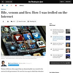 Bile, venom and lies: How I was trolled on the Internet