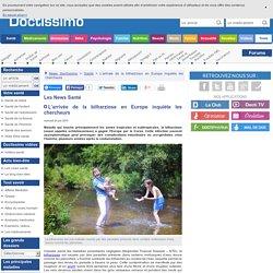 DOCTISSIMO 24/06/15 L'arrivée de la bilharziose en Europe inquiète les chercheurs