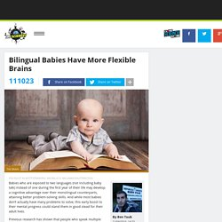 Bilingual Babies Have More Flexible Brains
