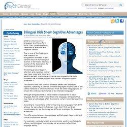 Bilingual Kids Show Cognitive Advantages