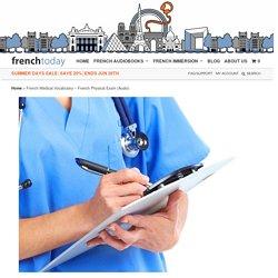 Bilingual French Medical Vocabulary & Exam + Audio Recording
