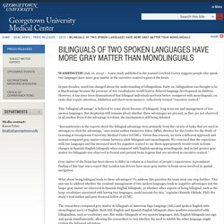 Bilinguals of Two Spoken Languages Have More Gray Matter Than Monolinguals
