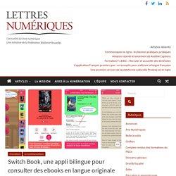 Switch Book, une appli bilingue pour consulter des ebooks en langue originale