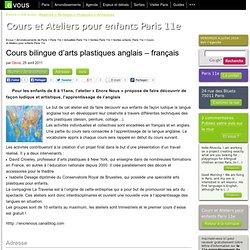 Cours bilingue d'arts plastiques anglais – français