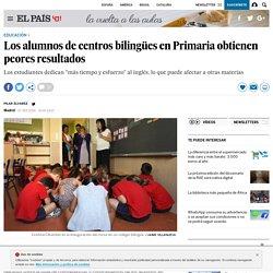 Los alumnos de centros bilingües en Primaria obtienen peores resultados
