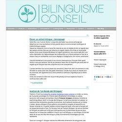 Mon Blog - Bilinguisme Conseil Barbara Abdelilah-Bauer