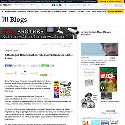 A Boulogne Billancourt, la vidéosurveillance ne sert… à rien - BUG BROTHER - Blog LeMonde.fr
