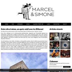 Entre silo et néons, un après-midi avec les Billarant - Marcel & Simone - Blog Culture