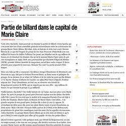 Partie de billard dans le capital de Marie Claire