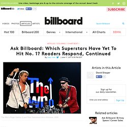 Ask Billboard: Which Superstars Have Yet To Hit No. 1? Readers Respond, Continued - Chart Beat