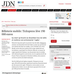 Billeterie mobile: Tickxpress lève 190 000 euros