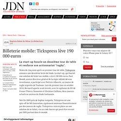 Billeterie mobile: Tickxpress lève 190 000 euros