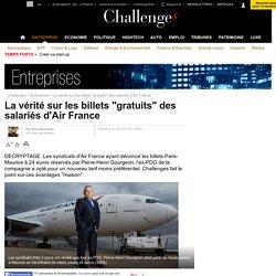 """La vérité sur les billets """"gratuits"""" des salariés d'Air France"""