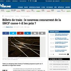 Ouverture à la concurrence de la SNCF : les tarifs des billets de train des nouveaux concurrents valent-ils le coup?