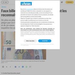 Faux billets de 20 et 50 euros : comment les reconnaître - Le Parisien