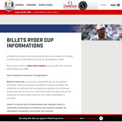 BILLETS RYDER CUP INFORMATIONS