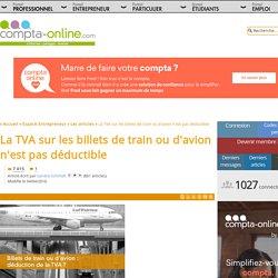 La TVA sur les billets de train ou d'avion n'est pas déductible
