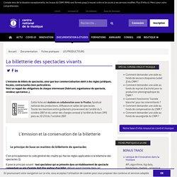 IRMA La billetterie des spectacles vivants / Documentation / Fiches pratiques / CNM-Irma : centre (...)